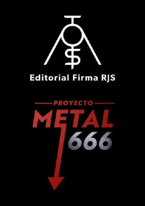 """""""PROYECTO METAL 666: TRANSVERSALIDAD EMPRESARIAL Y CULTURAL"""""""