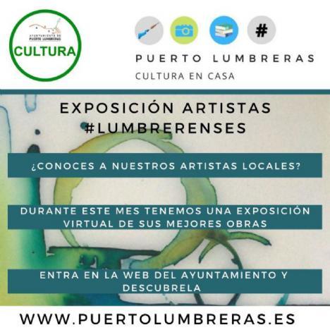 La Concejalía de Cultura del Ayuntamiento de Puerto Lumbreras conmemora el Día Mundial del Arte con una exposición virtual que reúne a cerca de 30 artistas lumbrerenses