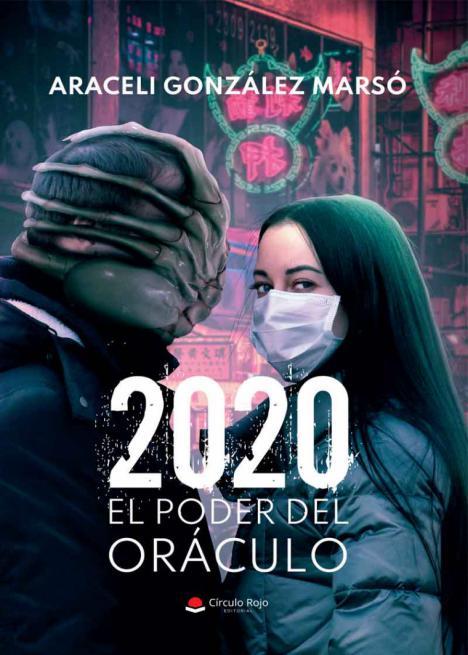 '2020; El poder del Oráculo', es una novela de ficción que retrata los inicios de la pandemia en el mundo