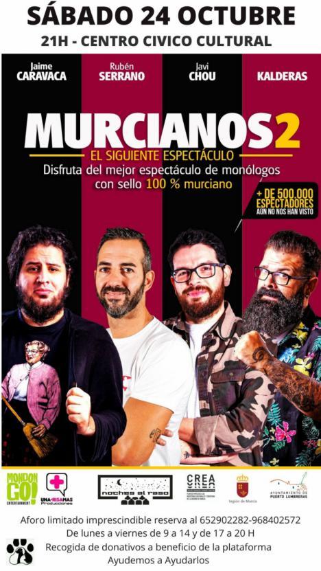"""El Centro Cívico Cultural de Puerto Lumbreras acogerá el próximo sábado el show de monólogos gratuito """"Murcianos2"""""""