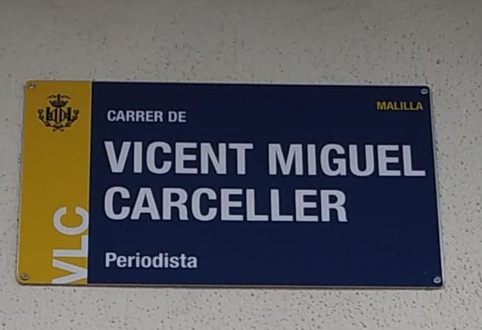 Vicent Miguel Carceller ya tiene calle en Valencia