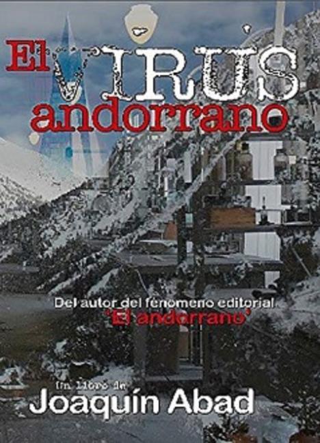 """""""El virus andorrano"""", de Joaquín Abad"""