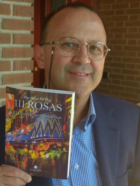 """""""111 Rosas o El Libro de las agridulzuras"""", una propuesta narrativa en la que conviven humor, belleza, caos, aventuras cotidianas y sentimientos a raudales"""
