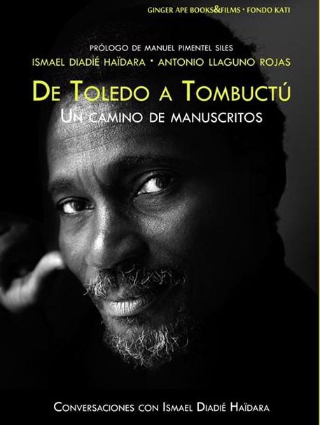 'De Toledo A Tombuctú', una obra literaria de Ismael Diadié y Antonio Llaguno