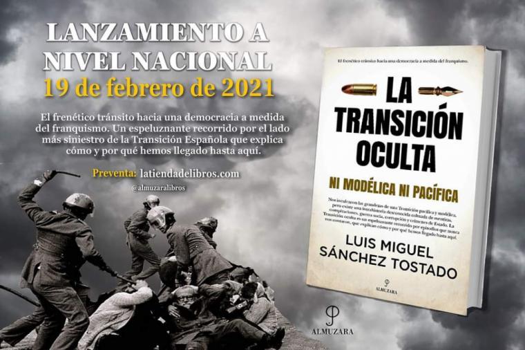 'La Transición oculta' la nueva obra de Luis Miguel Sánchez Tostado