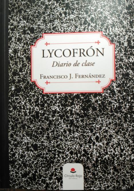 EL LYCOFRÓN DE LICOFRÁN, (Diario de clase), por José Biedma López