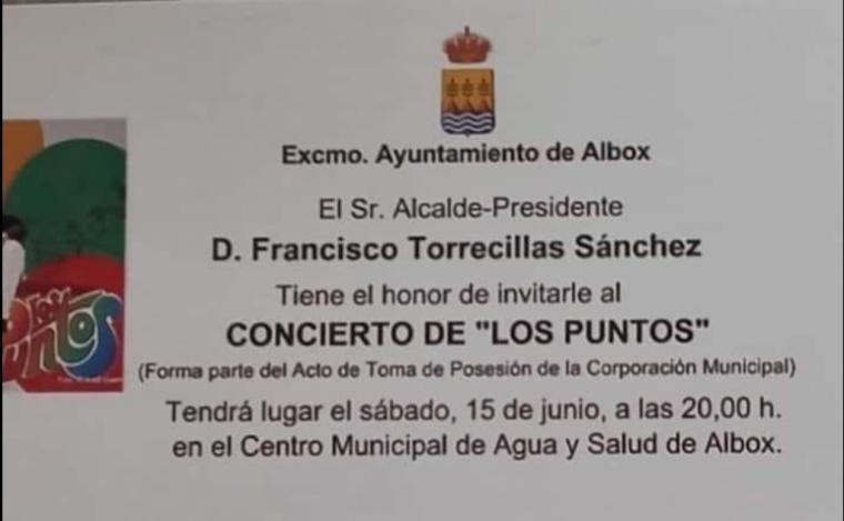 'El Concierto y la autofiesta del alcalde de Albox, Francisco Torrecillas en su toma de posesión nos costó 17.702 € a los Albojenses', denuncia el PSOE