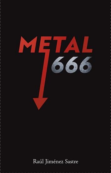 METAL 666 Y EL DESPERTAR DE LA IRA