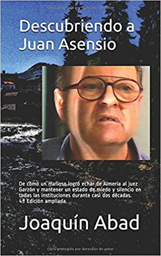 'Descubriendo a Juan Asensio' el libro del periodista Joaquín Abad