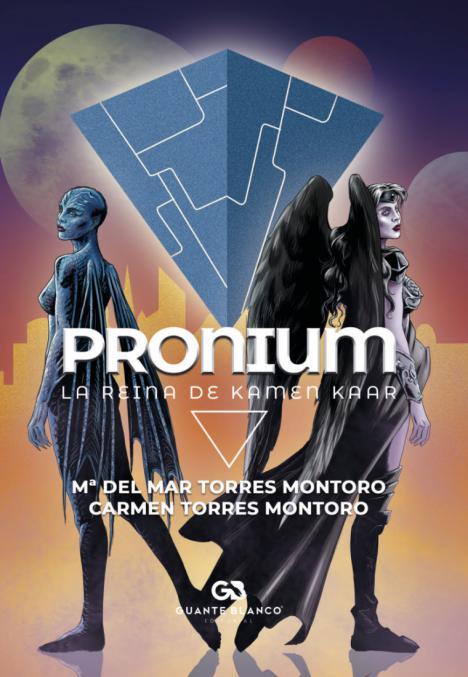 Editorial Guante Blanco presenta:'Pronium, la reina de Kamen Kaar'