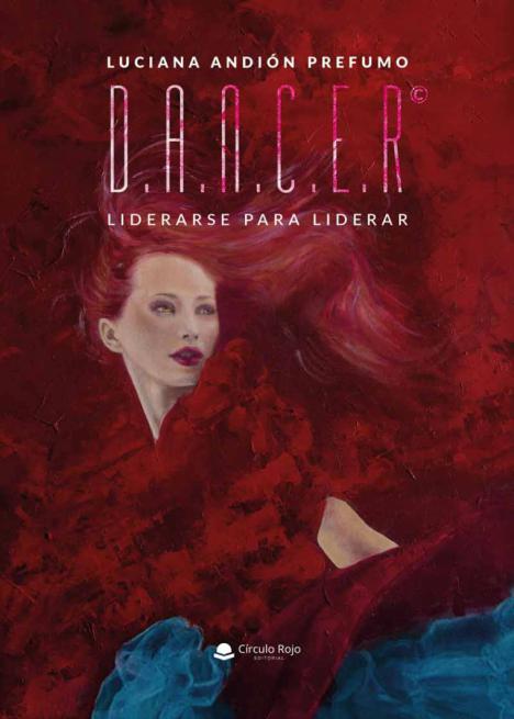 'D.A.N.C.E.R', el libro perfecto para trabajar en tu empoderamiento y marca personal