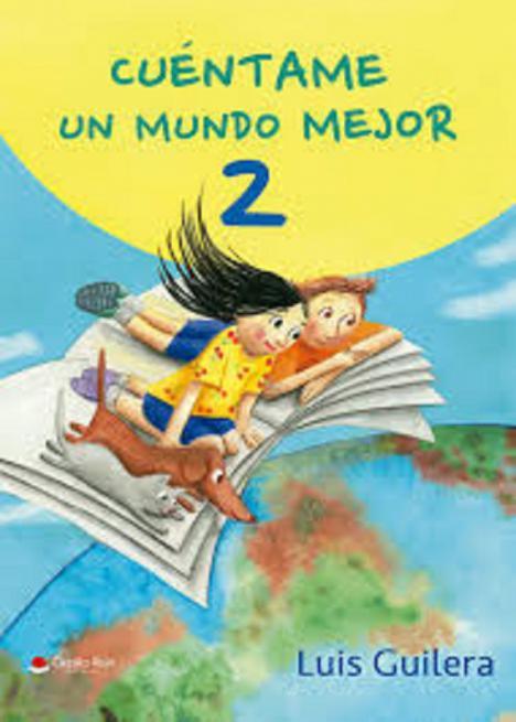 Luis Guilera de Riquer, presenta la segunda parte de su libro dedicado a difundir valores, en ocasiones olvidados, entre los más pequeños: Cuéntame un mundo mejor 2.
