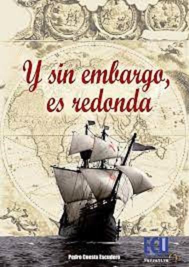 Presentación del libro ' Y sin embargo es redonda' del escritor Pedro Cuesta Escudero