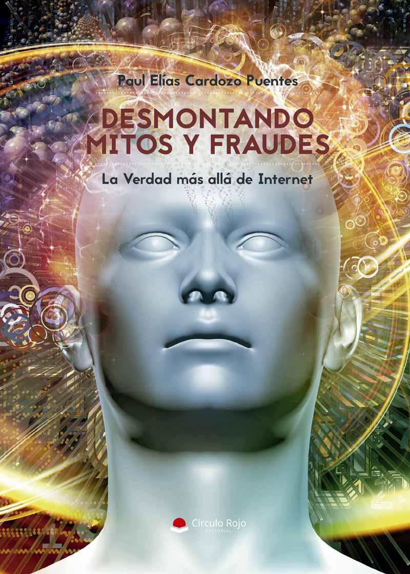 Desmontando Mitos y Fraudes