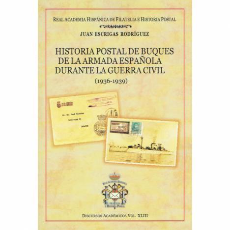 PUBLICACIONES DEL CN JUAN ESCRIGAS RODRÍGUEZ EN LA REAL ACADEMIA HISPÁNICA DE FILATELIA E HISTORIA POSTAL
