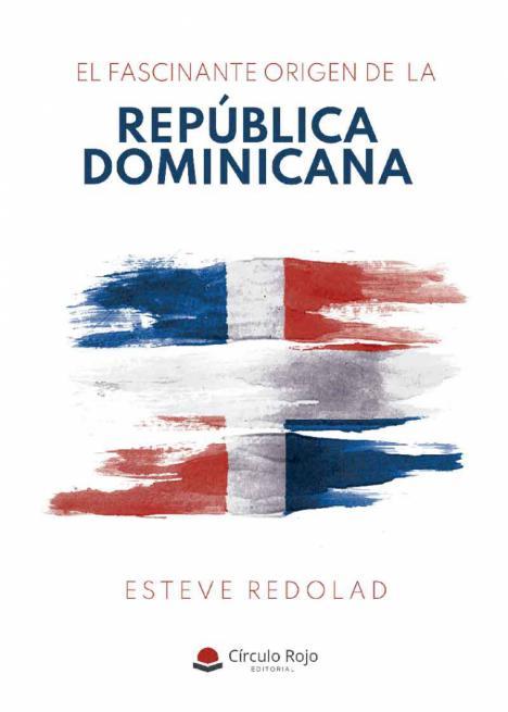 El fascinante origen de la República Dominicana' nos descubre los matices y peculiaridades de la historia del país