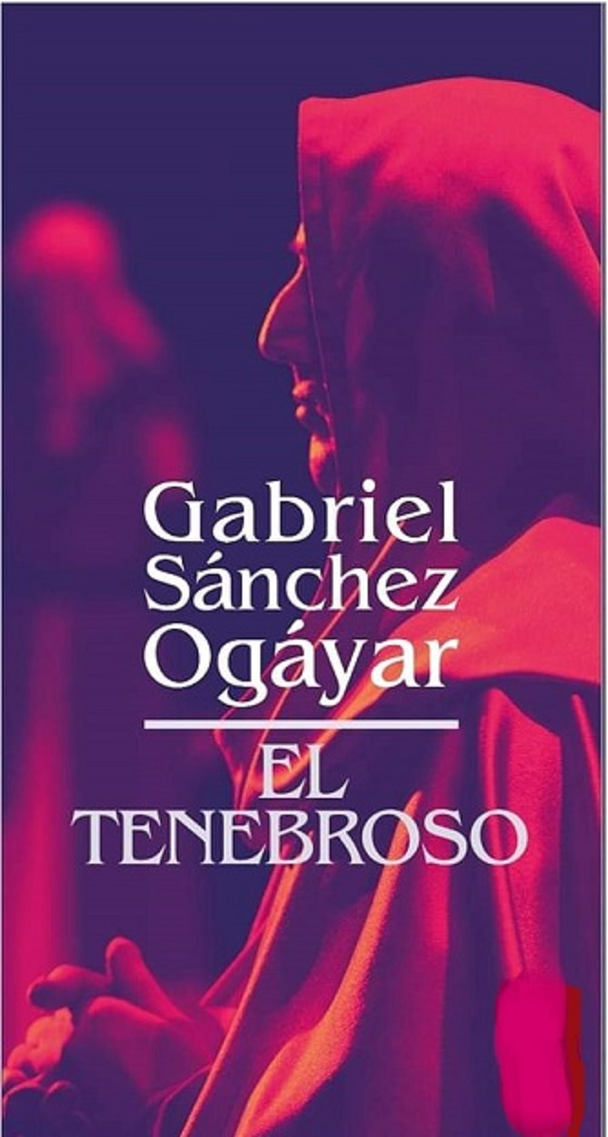 EL TENEBROSO, la nueva novela de Gabriel Sánchez Ogayar
