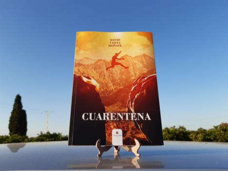 'Cuarentena', una obra basada en hechos reales que motivará al lector a encontrar el camino hacia la felicidad y la paz personal