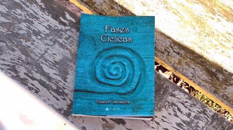 'Fases Cíclicas', una obra de pequeñas historias que guiarán al lector hacia la transformación que tanto desea