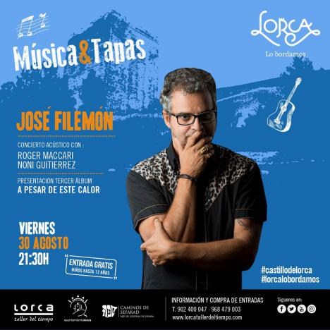El concierto de José Filemón cerrará, este próximo viernes, el programa 'Música & Tapas' en el Castillo de Lorca