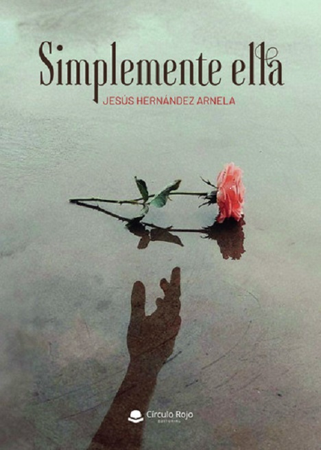 'Simplemente Ella', es la historia de una vida escrita desde el corazón y traducida al verso para convertirlo en poesía