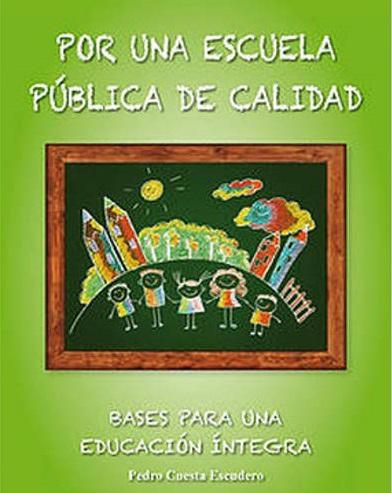 """EL MATERIAL ESCOLAR, por Pedro Cuesta Escudero, Doctor de Historia Moderna y Contemporánea y autor del libro """"Por una escuela pública de calidad"""""""