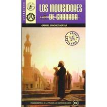 Los inquisidores de Granada.