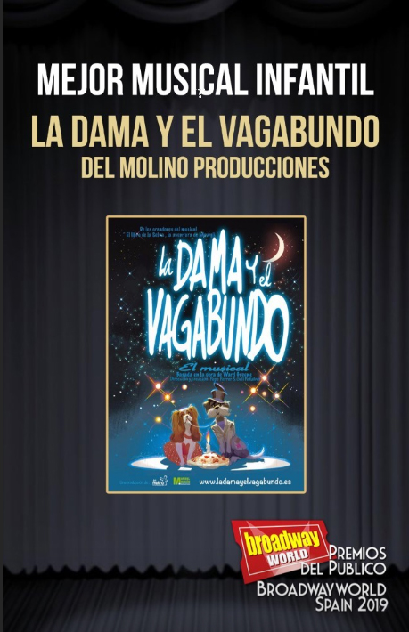 La producción lorquina 'La Dama y el Vagabundo' elegida mejor musical infantil de los premios del público de la prestigiosa revista BroadwayWorld Spain