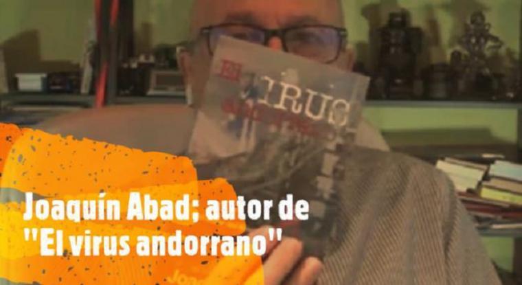 """El periodista almeriense Joaquín Abad ha publicado """"El virus andorrano"""""""