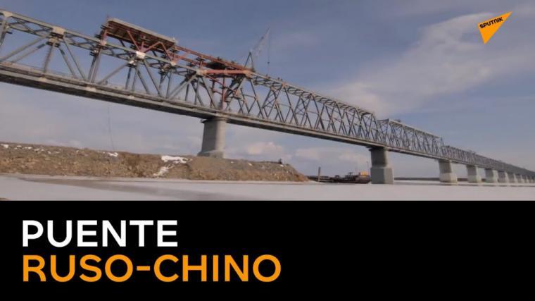 Rusia y China se conectan con el primer puente transfronterizo
