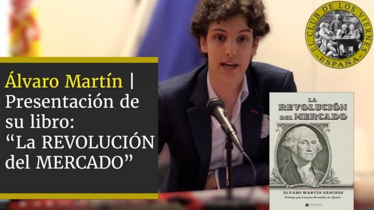 """""""La Revolución del Mercado"""", una mezcla de Historia, Política y Economía que no dejará indiferente al lector"""
