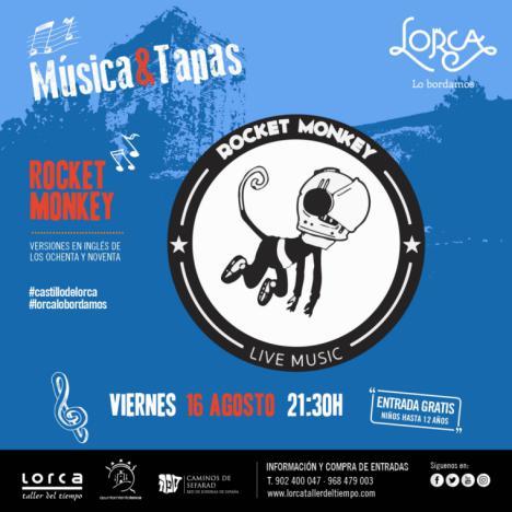"""La """"Rocket Monkey, Live Music Band"""" será la protagonista, este próximo viernes, 16 de agosto, de la actividad """"Música & Tapas"""" en el castillo de Lorca"""