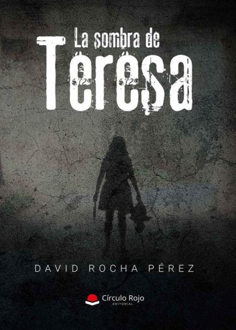 'La sombra de Teresa' , una novela directa y rápida que promete entretenimiento e intriga al lector