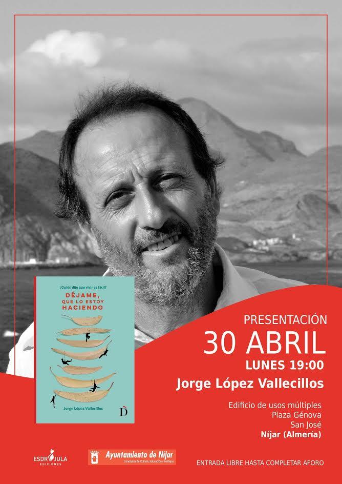 Jorge López Vallecillos presenta su novela ' Déjame, que lo estoy haciendo'