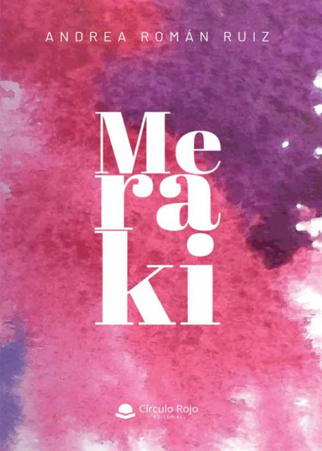'Meraki', un canto a todo lo bueno de la vida, a disfrutar de cada segundo de felicidad