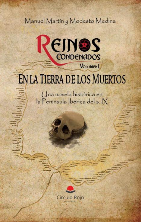 'REINOS CONDENADOS',  primera entrega de una saga de novelas históricas ambientadas en la etapa más oscura y desconocida, la Alta Edad Media