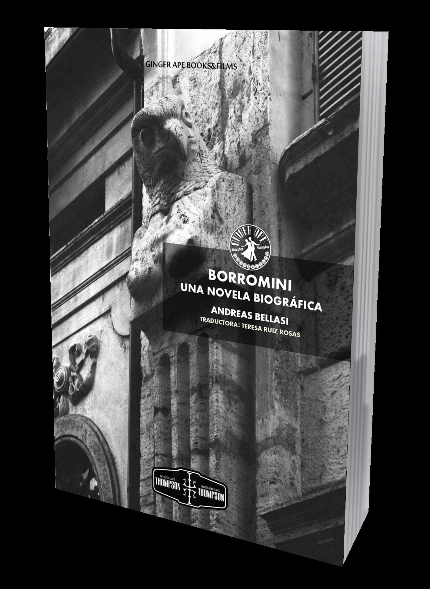 Ginger Ape Books publica Borromini. Una novela biográfica del escritor suizo Andreas Bellasi