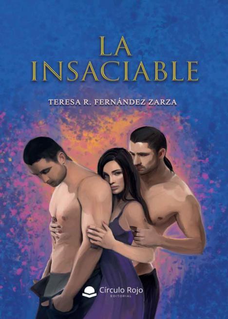 Teresa R. Fernández Zarza presenta: 'La Insaciable'