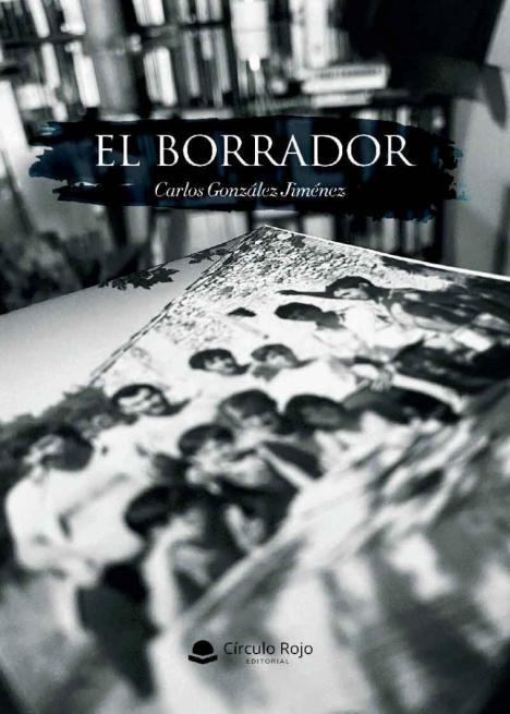 Carlos González Jiménez presenta su obra: 'El Borrador'