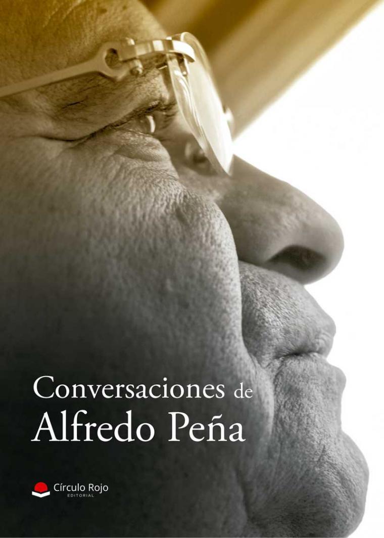 Editadas las memorias del periodista y político venezolano Alfredo Peña.