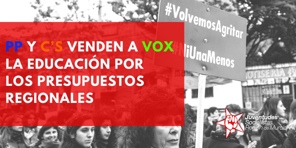 JUVENTUDES SOCIALISTAS DE MURCIA : 'EL PARTIDO POPULAR Y CIUDADANOS VENDEN A VOX LA EDUCACIÓN EN LA REGIÓN SACRIFICANDO AL PROFESORADO'