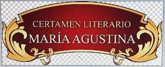 """Premios del XLVI Certamen Literario """"María Agustina"""""""