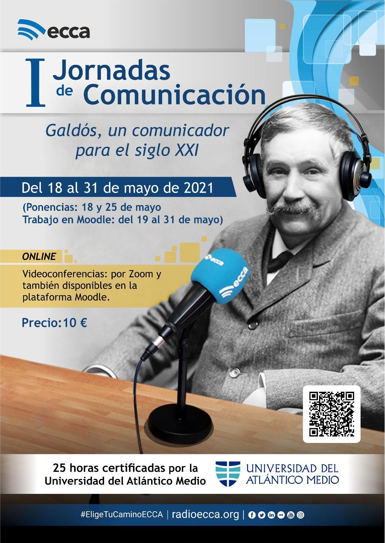 Radio Ecca organiza las Primeras Jornadas de Comunicación online dedicadas a Benito Pérez Galdós. Se celebrarán del 18 al 31 de Mayo