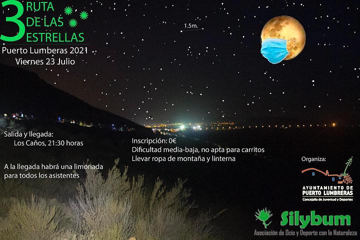 """Ayuntamiento de Puerto Lumbreras y Asociación Silybum organizan el próximo viernes 23 de Julio la III salida senderista nocturna """"Ruta de las estrellas"""""""