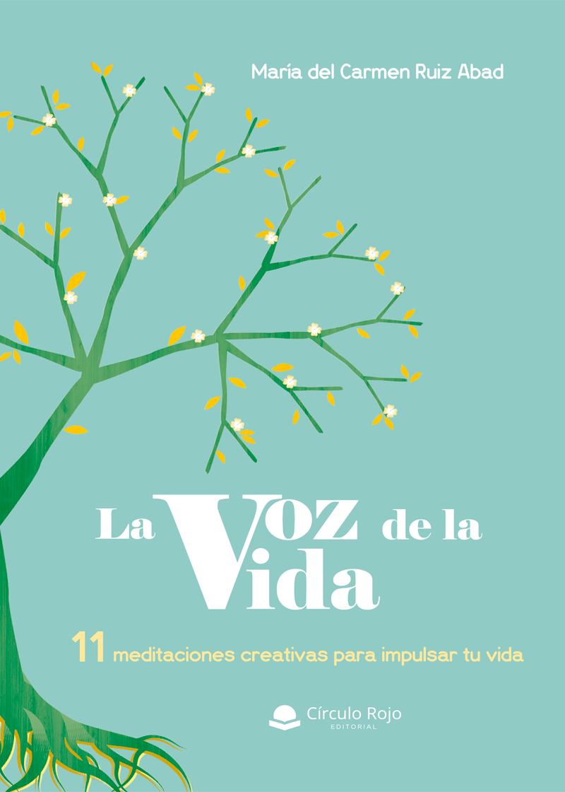 'La voz de la vida' , un libro de María del Carmen Ruiz Abad