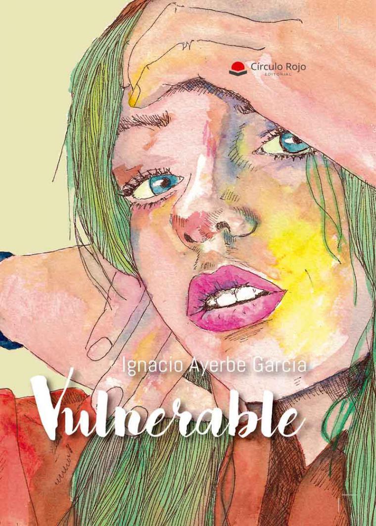 """""""Vulnerable"""", relatos que aluden a esa fragilidad que nos provoca la soledad, el amor, el desamor y la rutina y cómo hacer frente a ella"""
